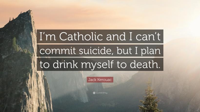 Kerouac slow suicide